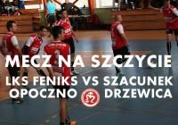 OLHPN: Zapraszamy na mecz LKS Feniks – Szacunek Drzewica