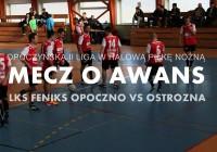 Zapraszamy na mecz: LKS Feniks – Ostrożna